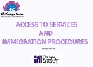 ACCESING TO SERVICES AND IMMIGRATION PROCEDURES