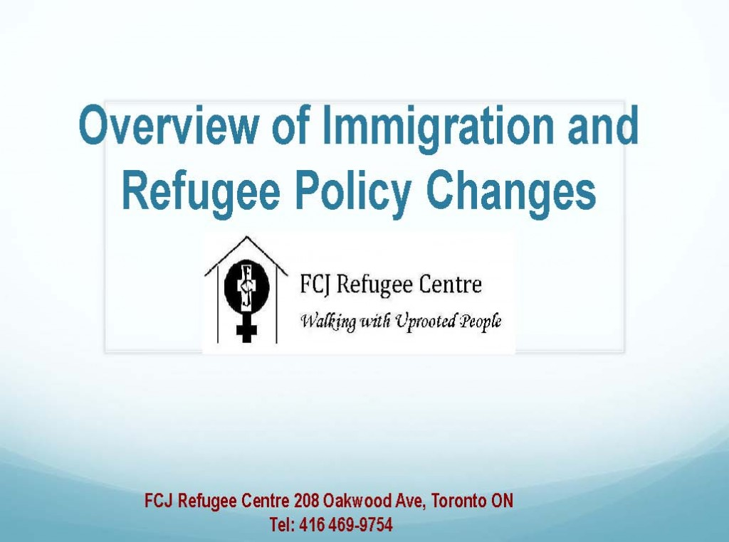 Overview of Immigration and Refugee Policy Changes
